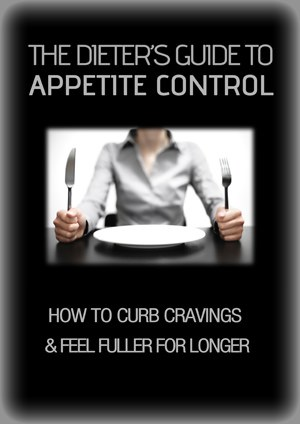 The Dieter's Guide to Appetite Control small